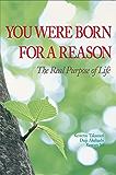 You Were Born for a Reason (English Edition)