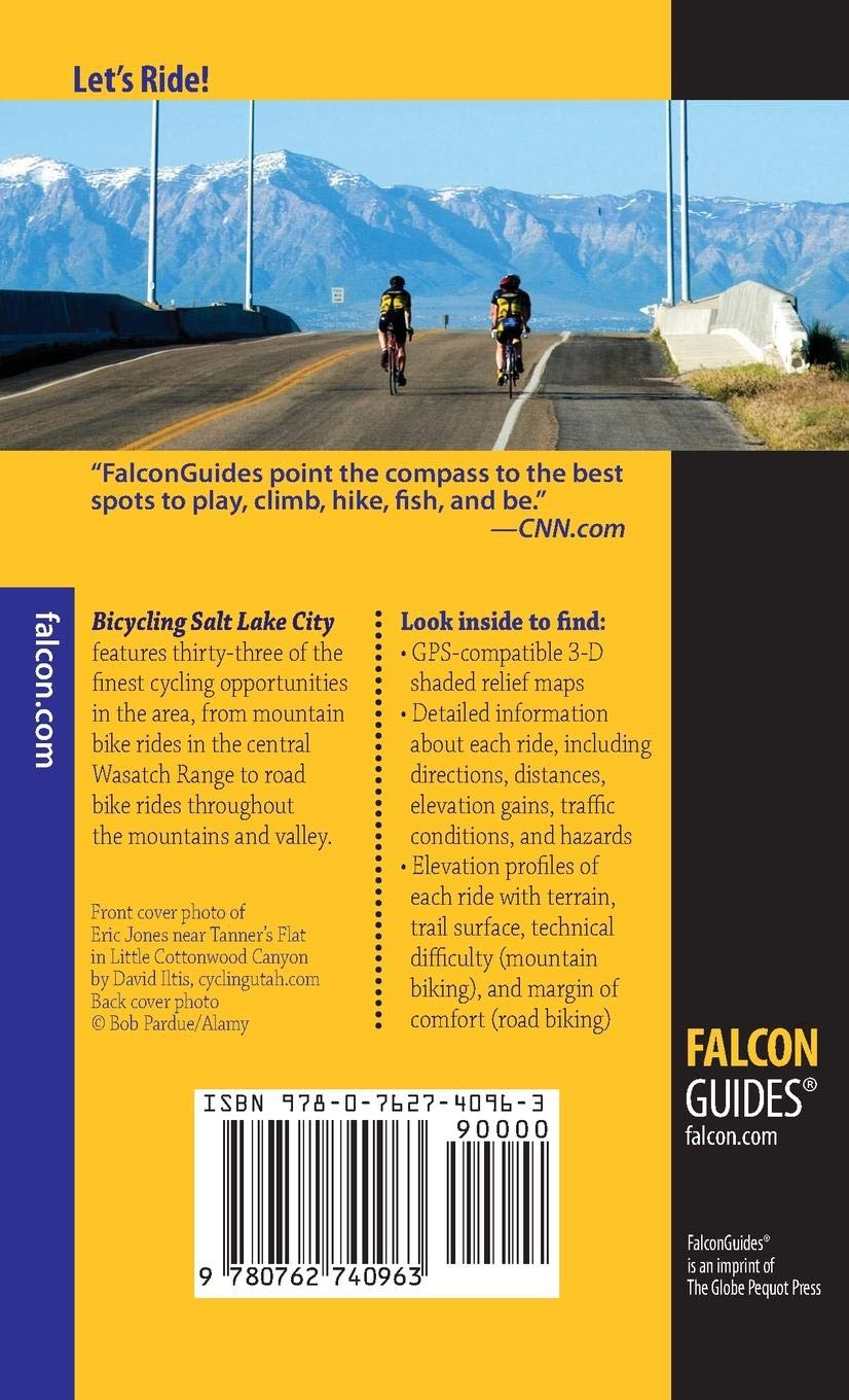 Bicycling Salt Lake City A Guide To The Area S Best Mountain And