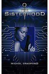 The Sisterhood: Book One (The Sisterhood Trilogy 1) Kindle Edition