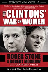 The Clintons' War on Women Kindle Edition