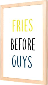 LOWHA Fries before Guys Wall Art with Pan Wood framed Ready to hang for home, bed room, office living room Home decor hand made Wooden color 33 x 43cm By LOWHA