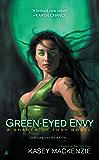 Green-Eyed Envy (A Shades of Fury Novel Book 2)