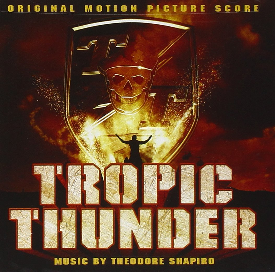 Tropic thunder soundtrack (complete by theodore shapiro).
