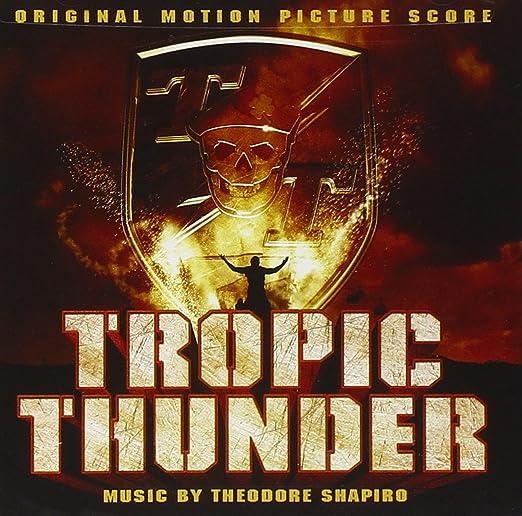 Theodore shapiro tropic thunder [the original motion picture.