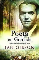 Poeta En Granada: Un Paseo Por La Ciudad Y La