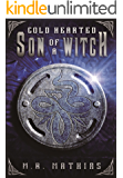 Cold Hearted Son of a Witch: 2016 Modernized Format Edition (Dragoneers Saga)