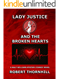 Lady Justice and the Broken Hearts