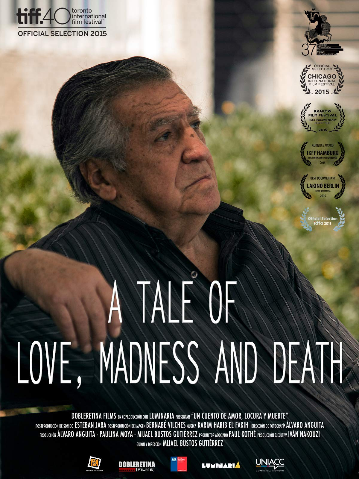 A Tale of Love, Madness and Death