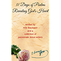 31 Days of Psalms: Revealing God's Heart (English Edition)