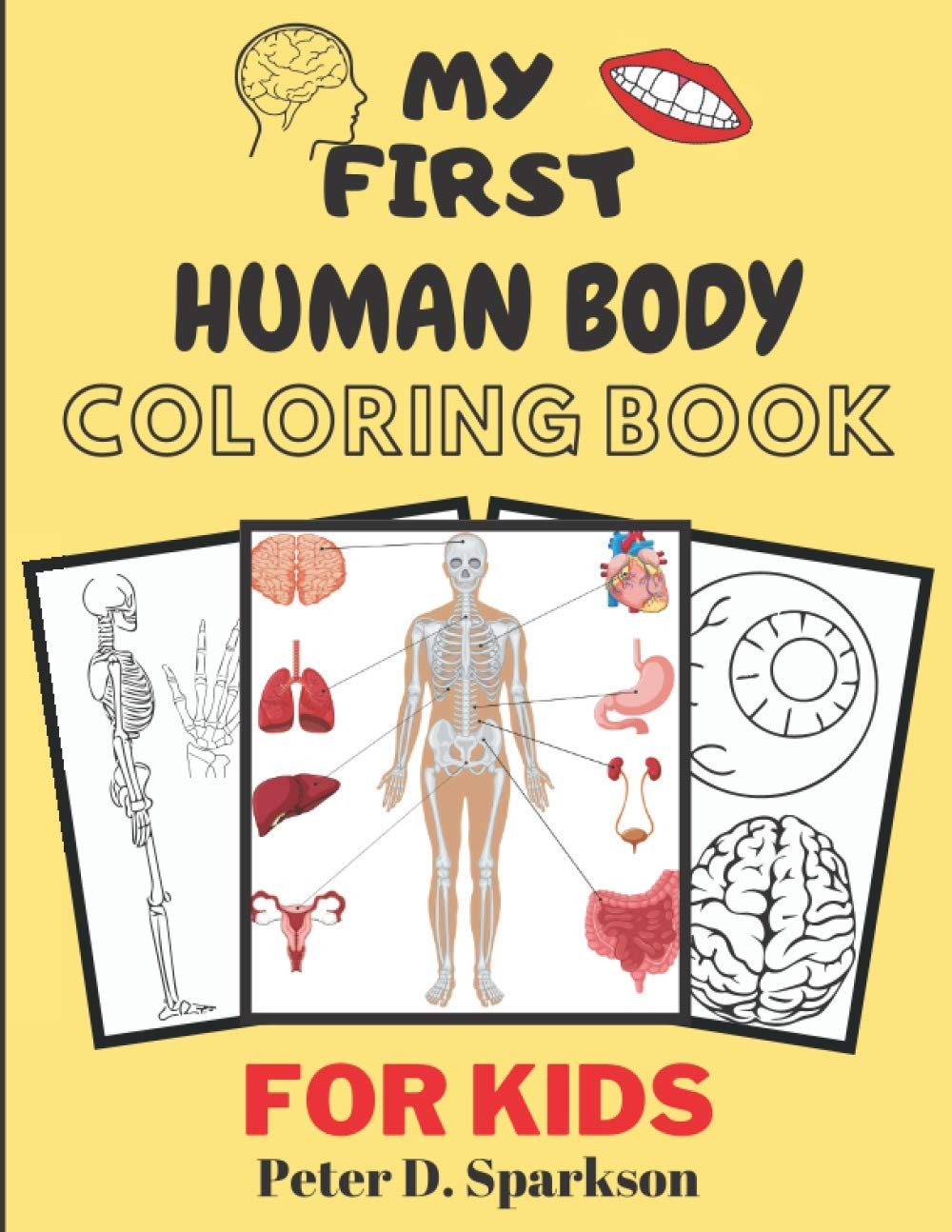 My First Human Body Coloring Book For Kids Anatomy Kid Books Gifts For Teens Colouring Activity Body Parts D Sparkson Peter 9798684340932 Amazon Com Books