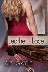 Leather+Lace (Opposites Attract Book 2)