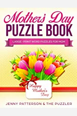 MOTHER'S DAY PUZZLE BOOK: LARGE-PRINT WORD PUZZLES FOR MOM (PUZZLER) Paperback