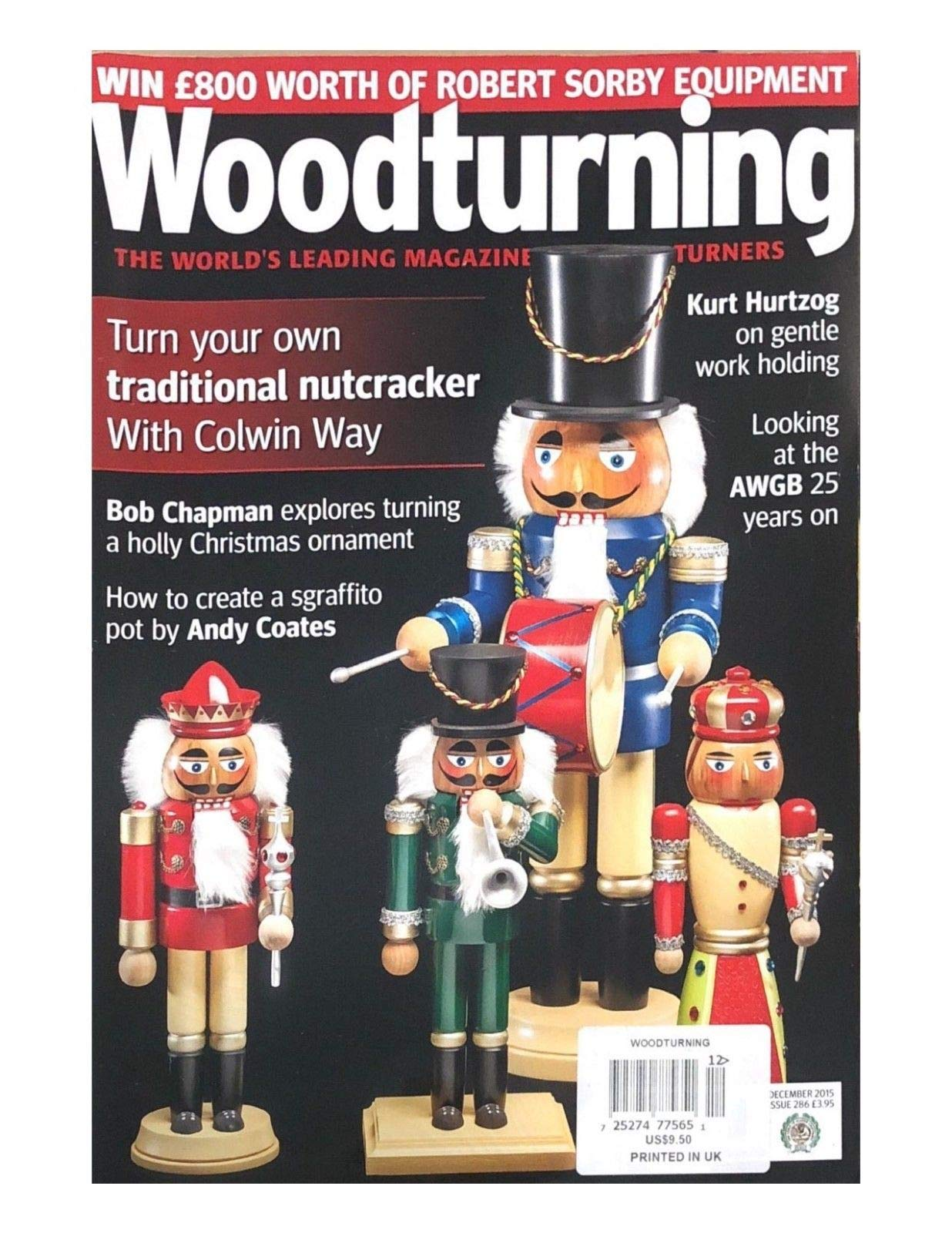WOODTURNING,THE WORLD'S LEADING MAGAZINE FOR WOODTURNERS DECEMBER 2015 ISSUE 286