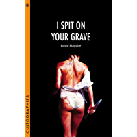 I Spit on Your Grave (Cultographies)