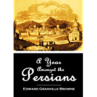 A Year Amongst the Persians (1893)