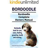 Bordoodle Dog. Bordoodle dog book for costs, care, feeding, grooming, training and health. Bordoodle dog Owners Manual.