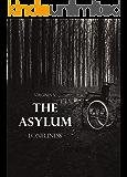 The Asylum: Loneliness (Vol. 1)