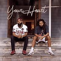 Your Heart [Explicit]