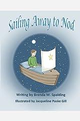 Sailing Away to Nod Kindle Edition