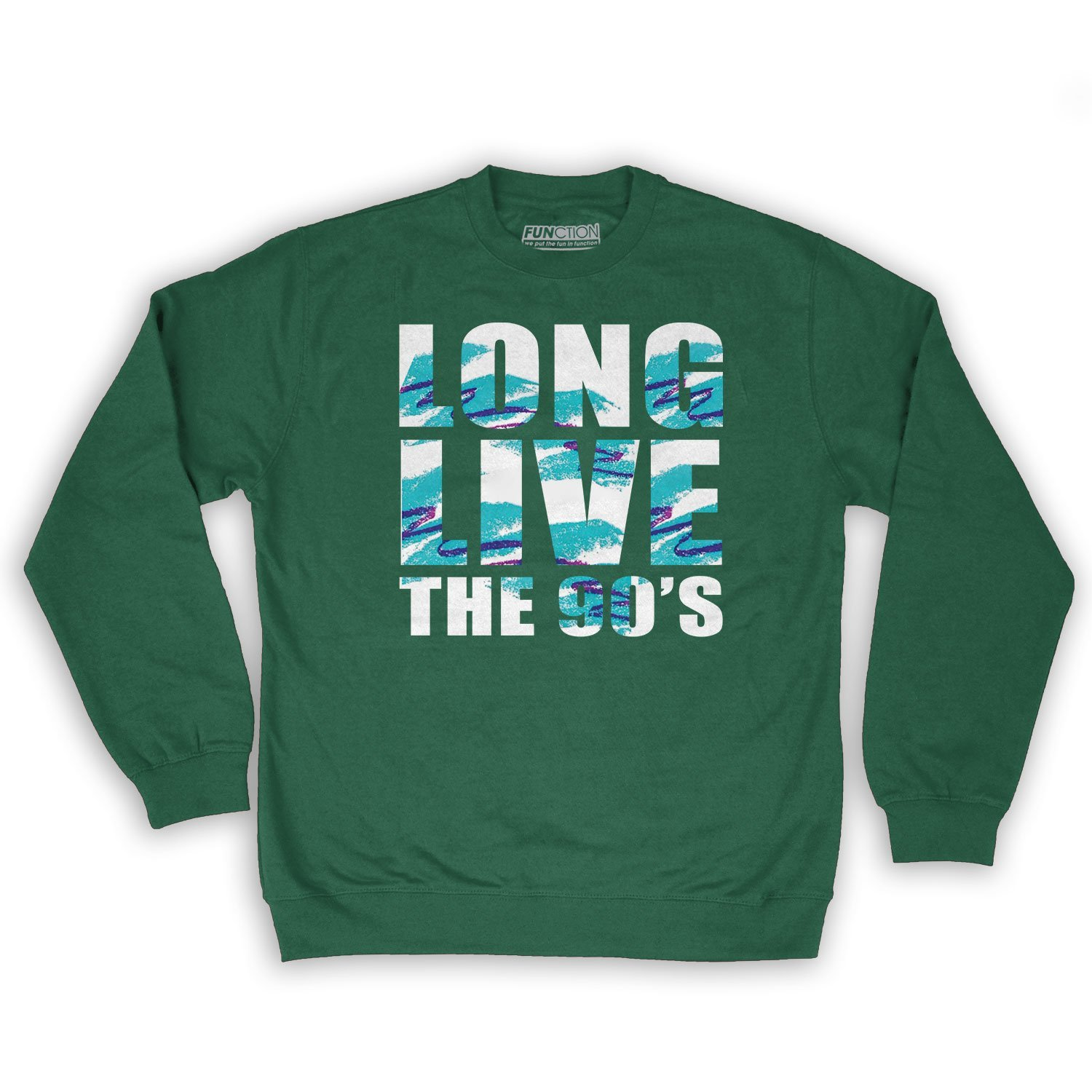 Long Live The 90s Mens Fashion Crew Neck Sweatshirt Function