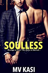 Soulless: An Indian Billionaire Romance Kindle Edition