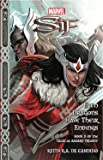 Marvel's Sif: Even Dragons Have Their Endings (Tales of Asgard Trilogy) (The Tales of Asgard Trilogy)