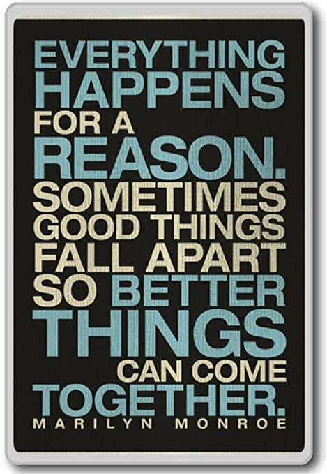Everything Happens For A Reason Marilyn Monroe Motivational