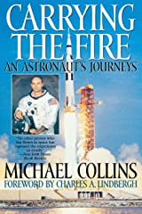 Carrying the Fire: An Astronaut's Journeys Paperback