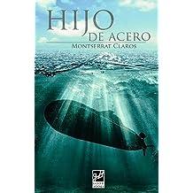 Hijo de acero (Spanish Edition) Mar 12, 2015