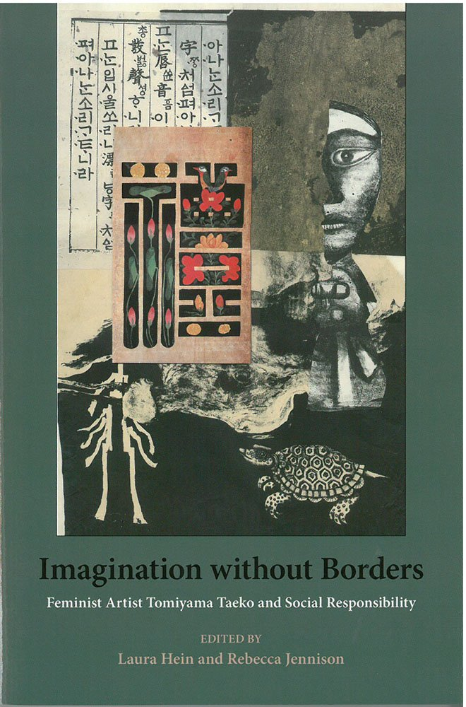 Imagination without Borders: Feminist Artist Tomiyama Taeko and Social Responsibility (Michigan Monograph Series in Japanese Studies) ebook