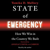 State of Emergency: How We Win in the Country We Built