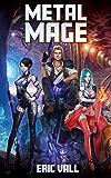 Metal Mage (English Edition)