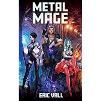 Metal Mage (English Edition)