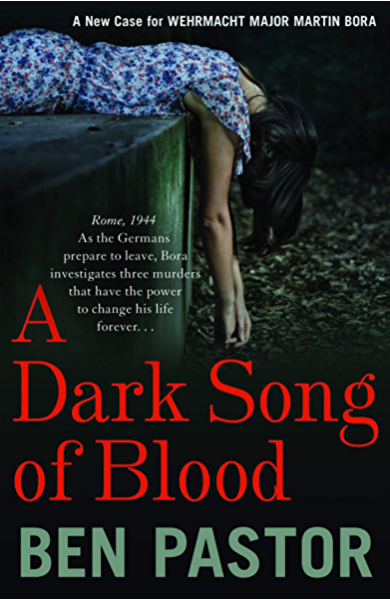 A Dark Song of Blood (Martin Bora Book 3) (English Edition) eBook ...