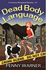 DEAD BODY LANGUAGE (A Connor Westphal Mystery Book 1) Kindle Edition