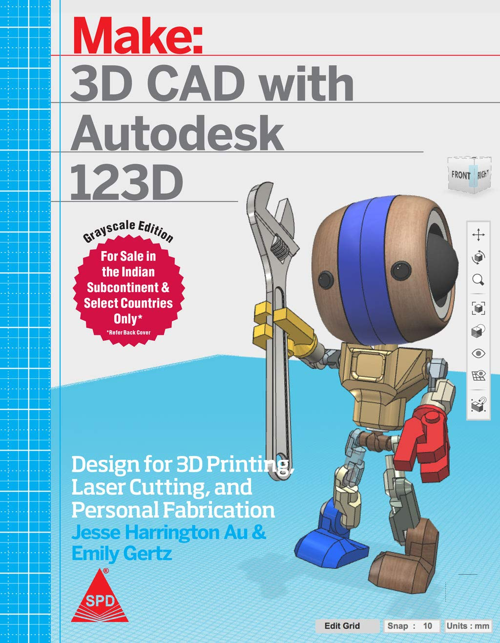 Make: 3D CAD with Autodesk 123D – Designing for 3D Printing, Laser Cutting, and Personal Fabrication
