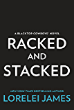 Racked and Stacked (Blacktop Cowboys Novel)