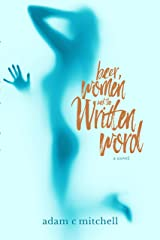 Beer Women and the Written Word Kindle Edition