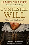 Contested Will: Who Wrote Shakespeare ?
