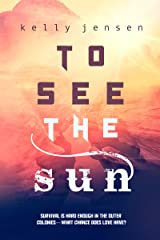 To See the Sun Kindle Edition