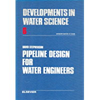 Pipeline Design for Water Engineers (ISSN Book 6)