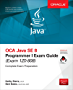 OCA Java SE 8 Programmer I Exam Guide (Exams 1Z0-808) (Certification & Career - OMG)