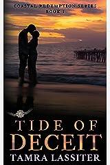 Tide of Deceit (Coastal Redemption) (Volume 1) Paperback
