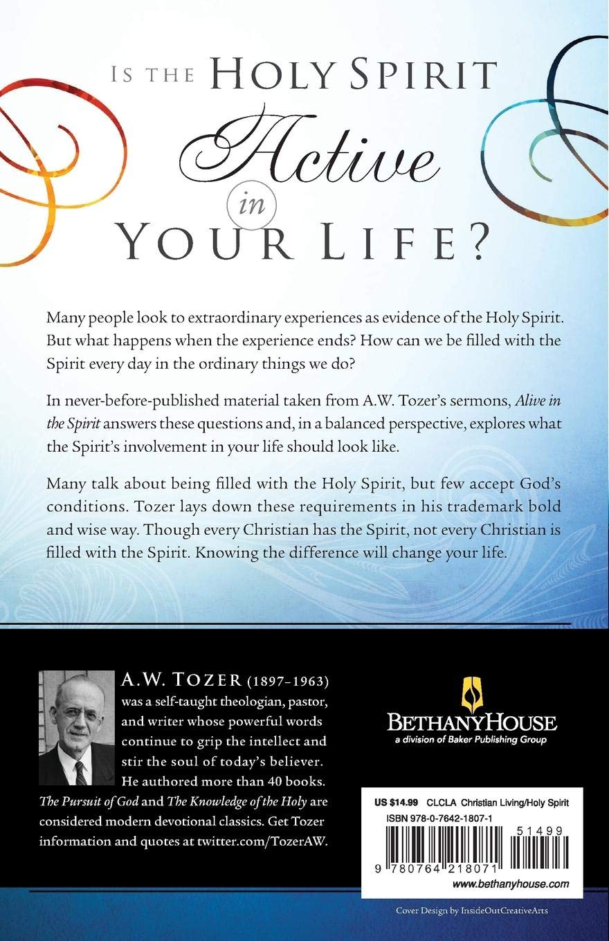Alive in the Spirit: Experiencing the Presence and Power of God
