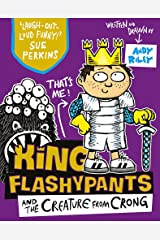 King Flashypants and the Creature From Crong: Book 2 Paperback
