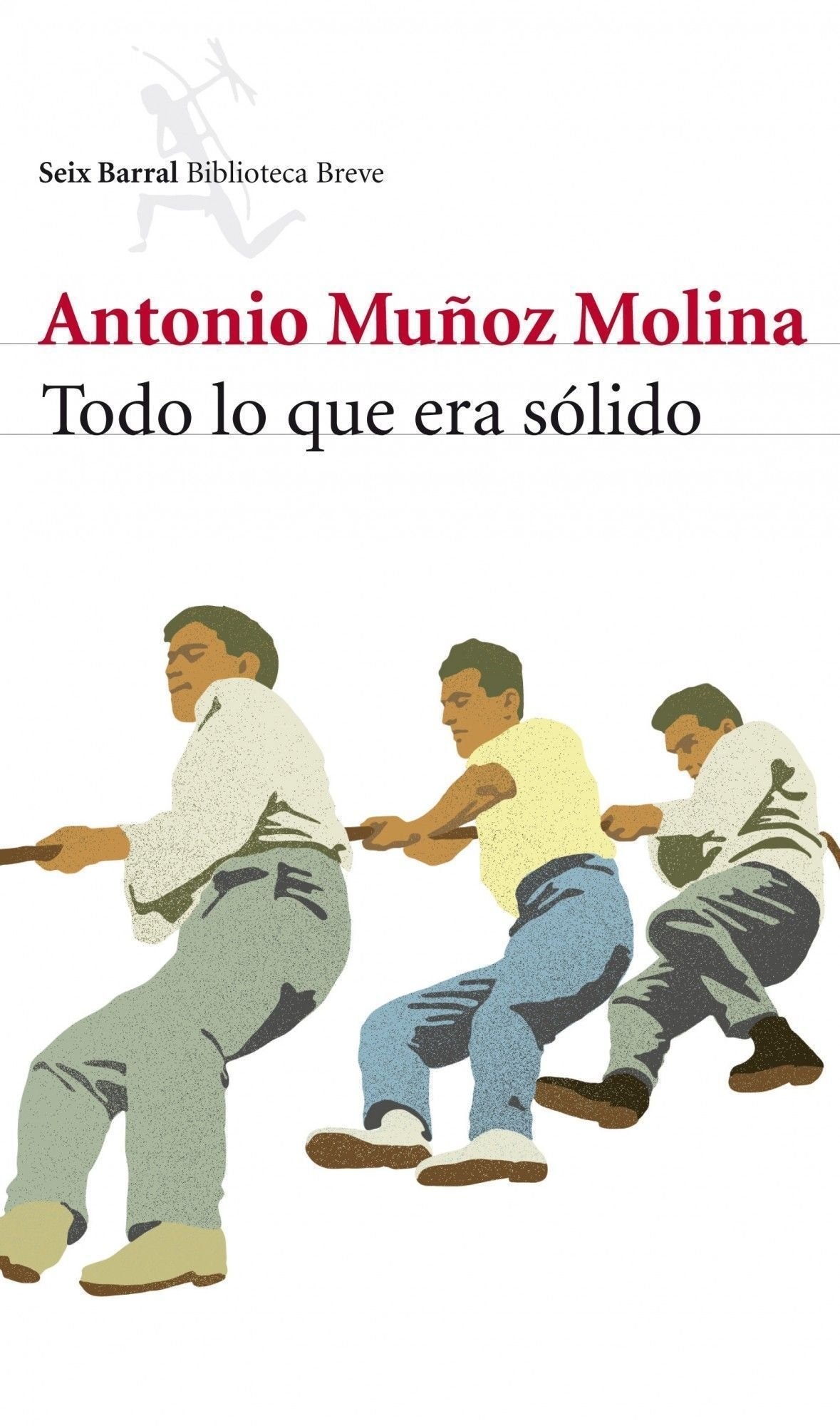 Todo lo que era sólido (Biblioteca Breve): Amazon.es: Muñoz Molina, Antonio: Libros