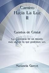 Camino hacia la Luz II (Spanish Edition) Kindle Edition