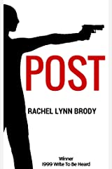 POST: A Play In One Act (Produced Plays by Rachel Lynn Brody Book 1) Kindle Edition