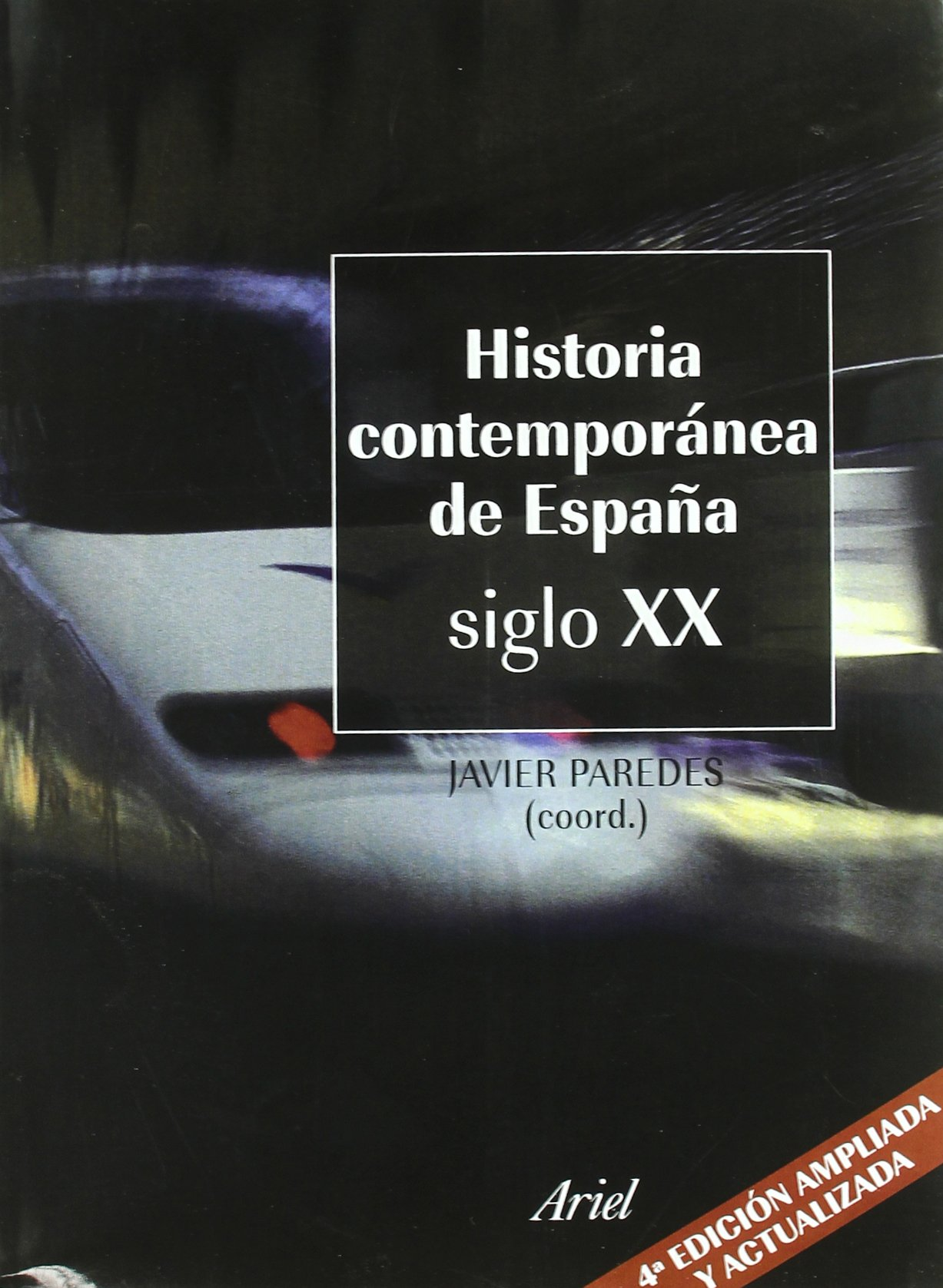 Historia contemporánea de España Siglo XX Ariel Historia: Amazon ...