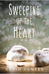 Sweeping Up the Heart Kindle Edition